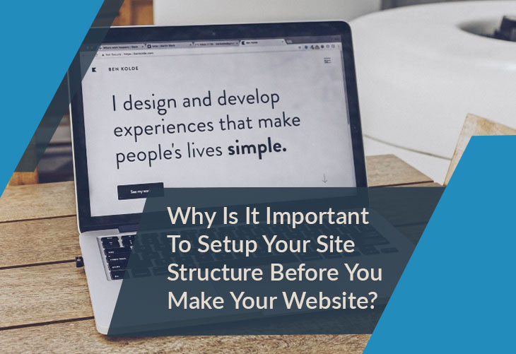 why-is-it-important-to-setup-your-site-structure